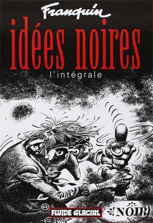 idees-noires-de-franquin-tirage-limite-edition-2017