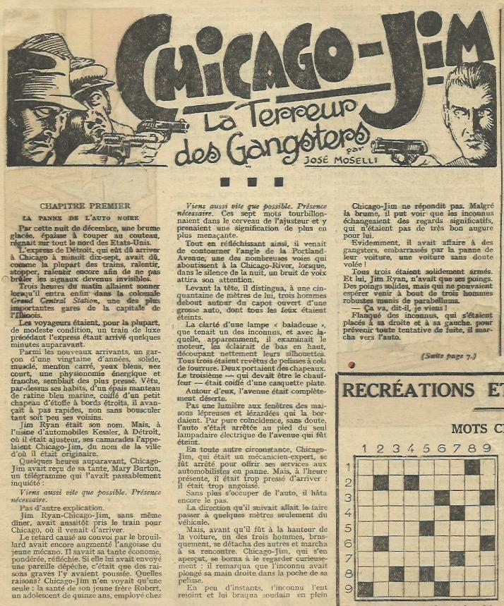 José Moselli est aussi l'auteur du roman à suivre « Chicago-Jim, la terreur des gangsters ».
