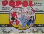 « Popol le joyeux pompier » a aussi été publié dans un album de la collection Copyright des éditions Futuropolis, en 1987.