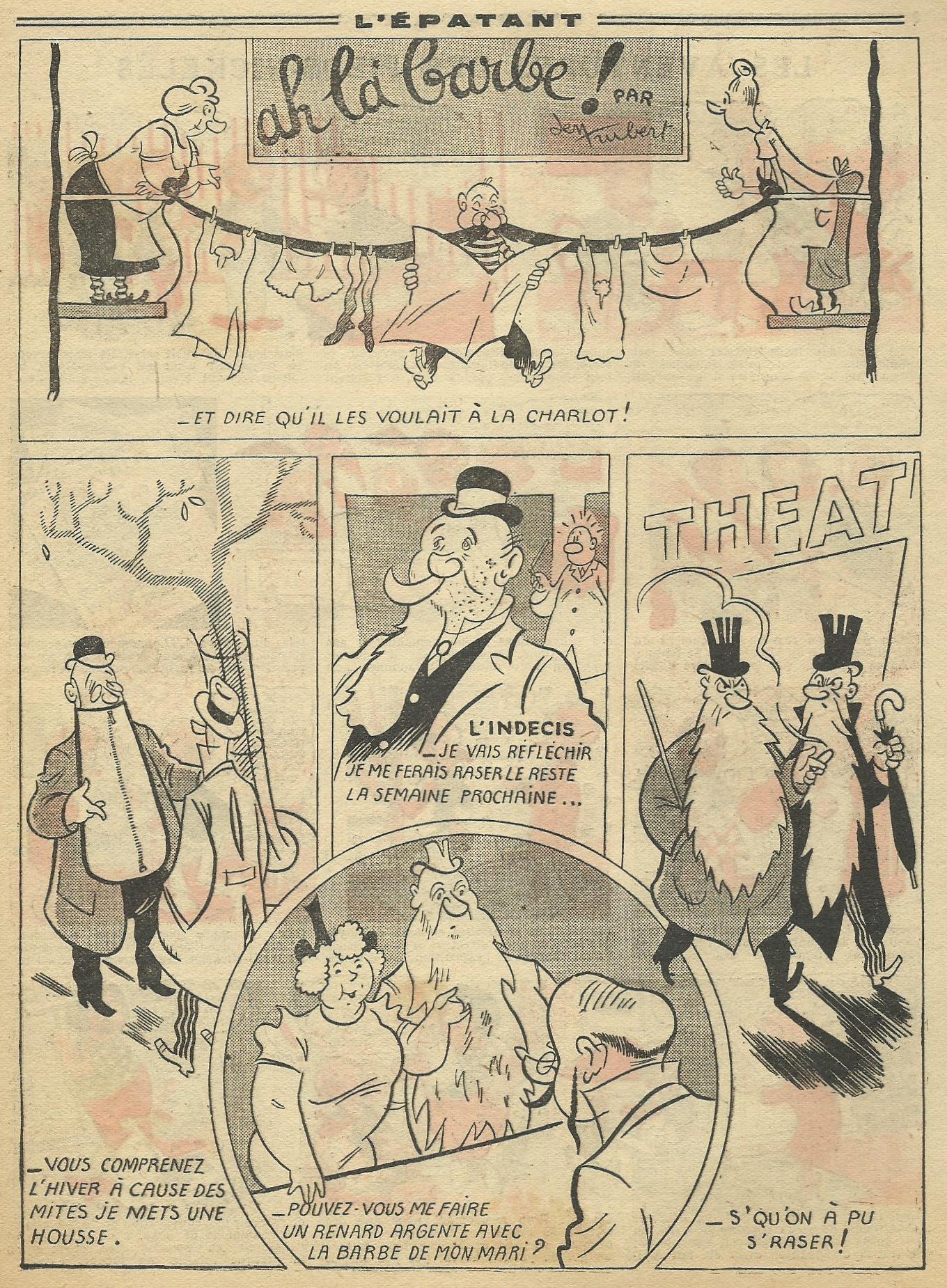 Au n° 64 du 17 novembre 1938, on remarque les dessins d'un débutant qui signe Jen Trubert.