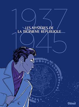 800 LES MYSTERES DE LA 3E REPUBLIQUE[BD].indd