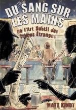 Du_sang_les_mains-Matt_Kindt-couv