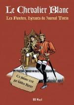 Le Chevalier blanc - Les Funcken