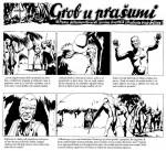 « Grob u Prašumi » par Andrija Maurović, Franjo Fuis et Marcel Čukli.