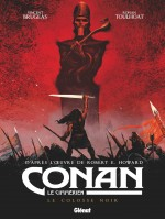 Couvertures et planches pour Conan le Cimmérien T2 : Le Colosse noir (Glénat 2018)