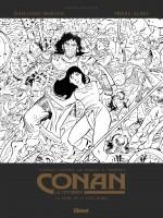 Couverture de la version noir & blanc et premières planches pour Conan le Cimmérien T1 : La Reine de la côte noire (Glénat 2018)