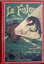 Couverture de l'édition Flammarion (1910) illustrée par Marin Baldo.