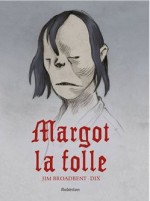 Margot-la-Folle