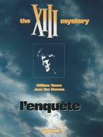 """Un socle pour la série dérivée """"XIII Mystery"""" : couvertures pour le 1er volume de L'Enquête (Dargaud, Vance et Van Hamme - 1999). Visuel de l'édition classique et de la seizième édition en 2017 (identique à l'édition collector du 25e anniversaire en 1999)"""
