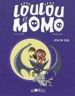 couverture loulou et momo