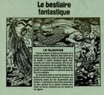 La série le Bestiaire fantastique dans l'hebdomadaire le Hérisson n° 2343 du 13 mars 1991. Hodges y publia des pin-up et des explications en BD de tours de magie.