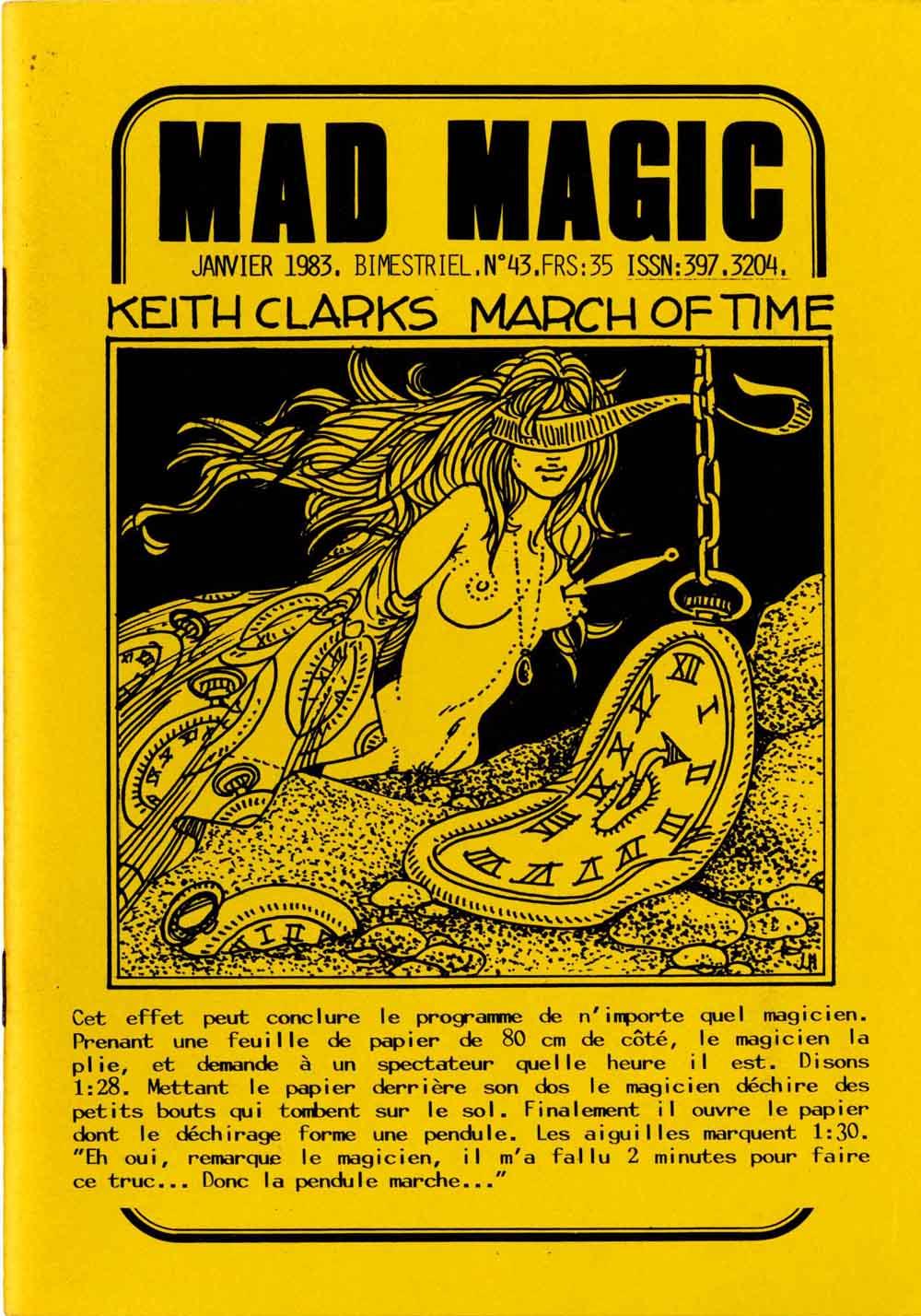 Par passion, Hodges dessina bénévolement pour quasiment toutes les revues d'illusionnisme françaises : le Magicien, l'Illusionniste, Arcane, la Revue de la prestidigitation, Magicus, Imagik... Mais il fut surtout, avec Jean Merlin aux textes, le coauteur de la meilleure d'entre elles, Mad Magic. Entre 1976 et 1985, les deux comparses produisirent 54 numéros de cette « revue des magiciens qui ont la main gauche adroite », inventive et  drôle.
