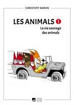 Couverture La Vie sauvage des animals