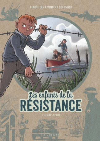 enfants-resistance-tome-5-pays-divise