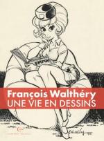 CV1_WALTHERY VIE EN DESSINS_01