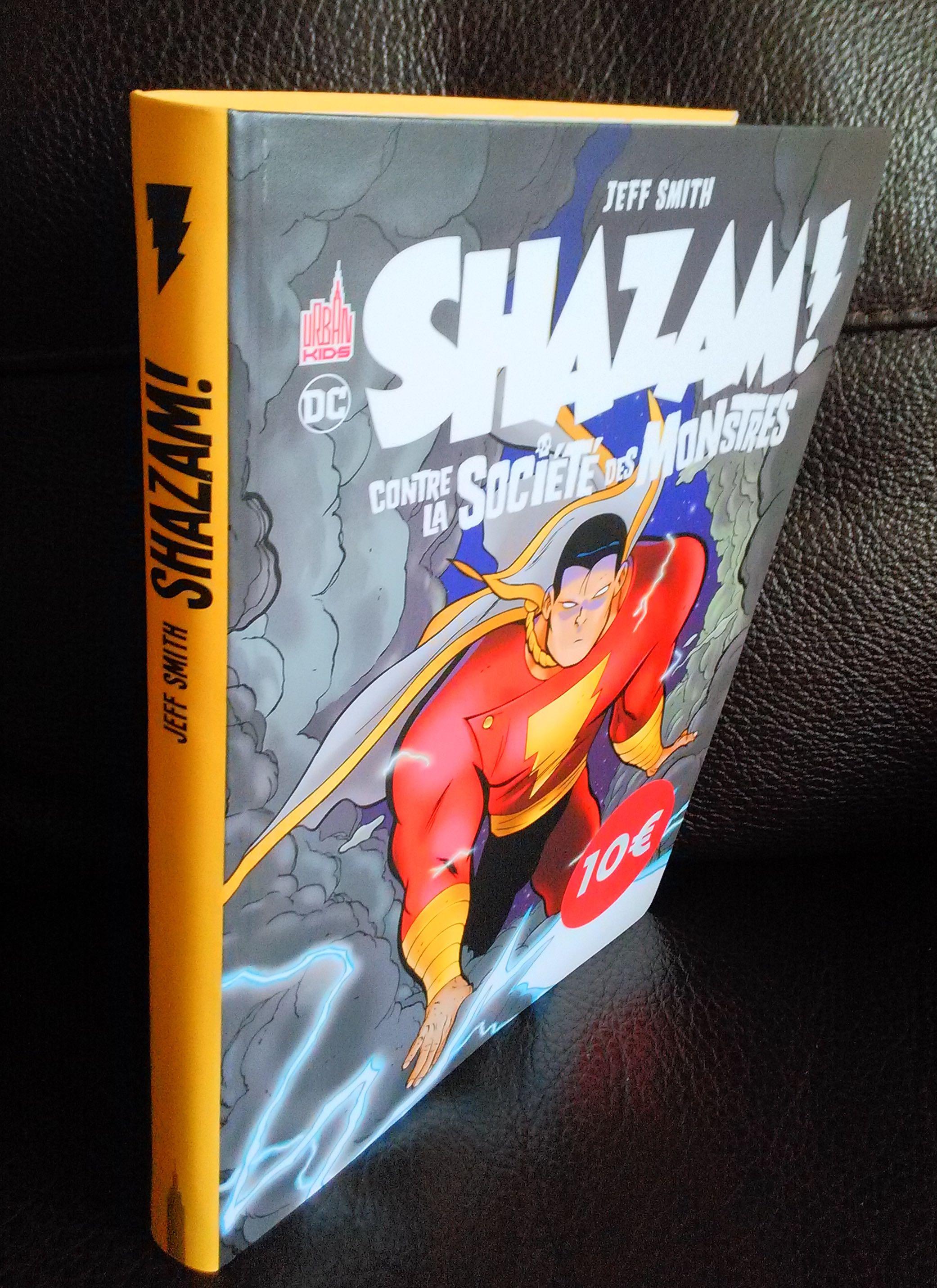 Shazam contre societe monstres