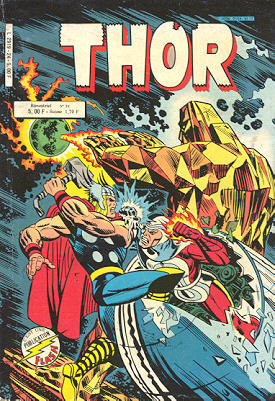 Un récit publié dés 1982 en France dans le petit format Thor.