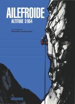 """De visuels similaires : """"Ailefroide, altitude 3954"""" (Casterman - 2018) et """"La Bête"""" (Vents d'Ouest - 2002)"""