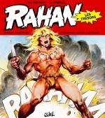 HS Rahan : les trésors, album complémentaire de la collection Soleil noir et blanc Spéciale 40 ans (octobre 2012)