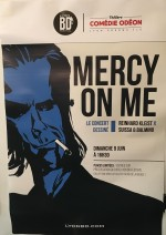 Mercy on me