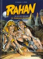 Le Mariage de Rahan (éd. Lécureux, décembre 2004). Les couleurs sont toujours apposées par Chantal Chéret.