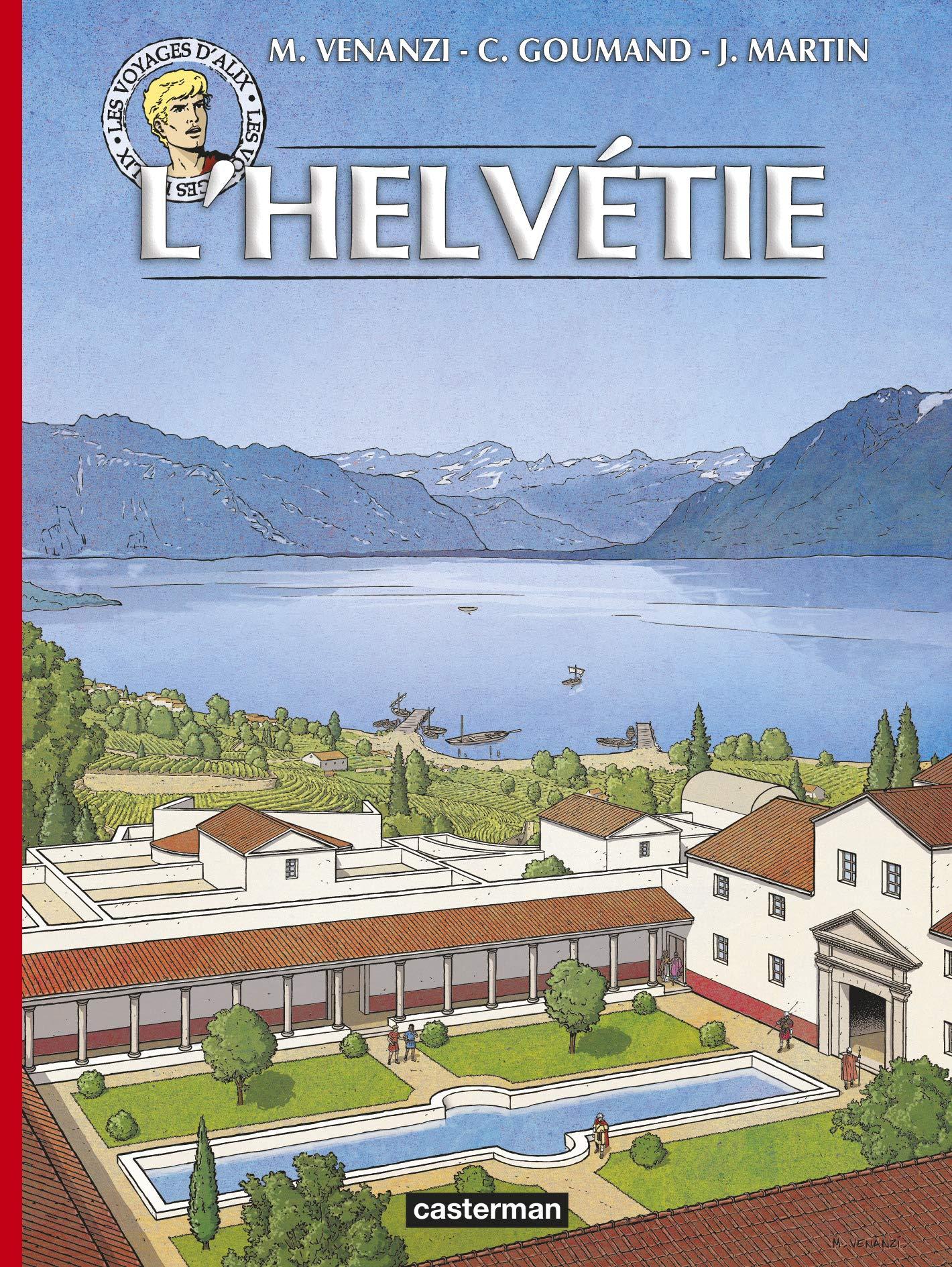 """Couverture et extraits des """"Voyages d'Alix : L'Helvétie"""" (Casterman - 2019)"""