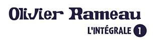 Olivier Rameau l'intégrale T1 titre