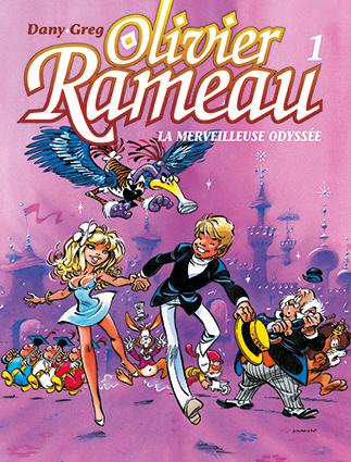 Olivier Rameau : La Merveilleuse odyssée