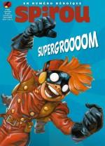 Spirou n° 4187 et n° 4228 : super-héros et super-vilain !