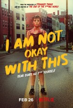 I-Am-Not-Okay-with-This-Poster-Sophia-Lillis-810x1200