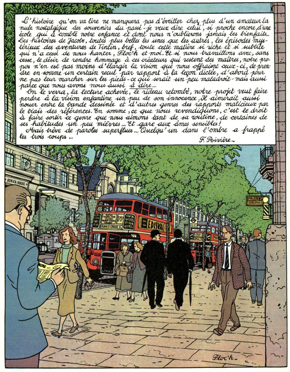 En 1977, dans Pilote, les auteurs annoncent leurs intentions avec cette planche qui sera reprise ultérieurement (sans le texte) comme sera repris comme page de titre de l'album Le Rendez-vous de Sevenoaks.