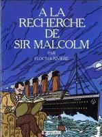 """Couverture pour """"À la recherche de Sir Malcolm"""" (Dargaud 1984 - 2019)"""