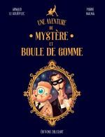 MYSTERE ET BOULE DE GOMME  couverture