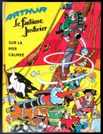 """De la représentation de la flibuste dans """"Arthur, le fantôme justicier""""... ; couvertures pour """"Sur la mer calmée"""" (Vaillant, 1964) et """"Arthur et les rois de la Flibuste"""" (éd. du Kangourou, 1974)"""