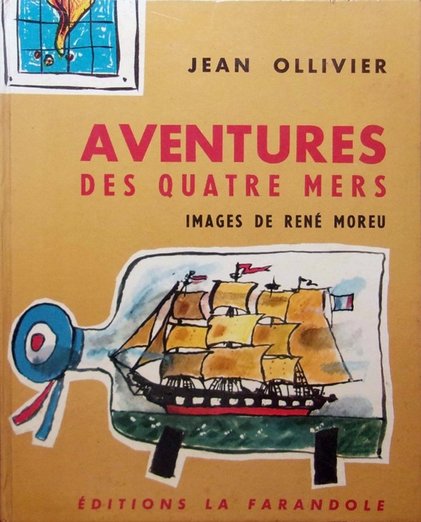 Illustration de couverture pour « Aventure des quatre mers » de Jean  Ollivier ; La Farandole, 1964.