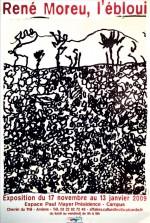 Affiche exposition René Moreu, 2009.