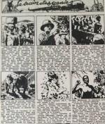 Un deuxième récit paru dans le nº 9 (01/03/1942), en noir et blanc, avec texte sous images : plus dans le style de ce qu'il publiera ensuite dans Coeurs vaillants.