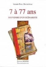 7 a 77 ans, souvenirs d'un scenariste