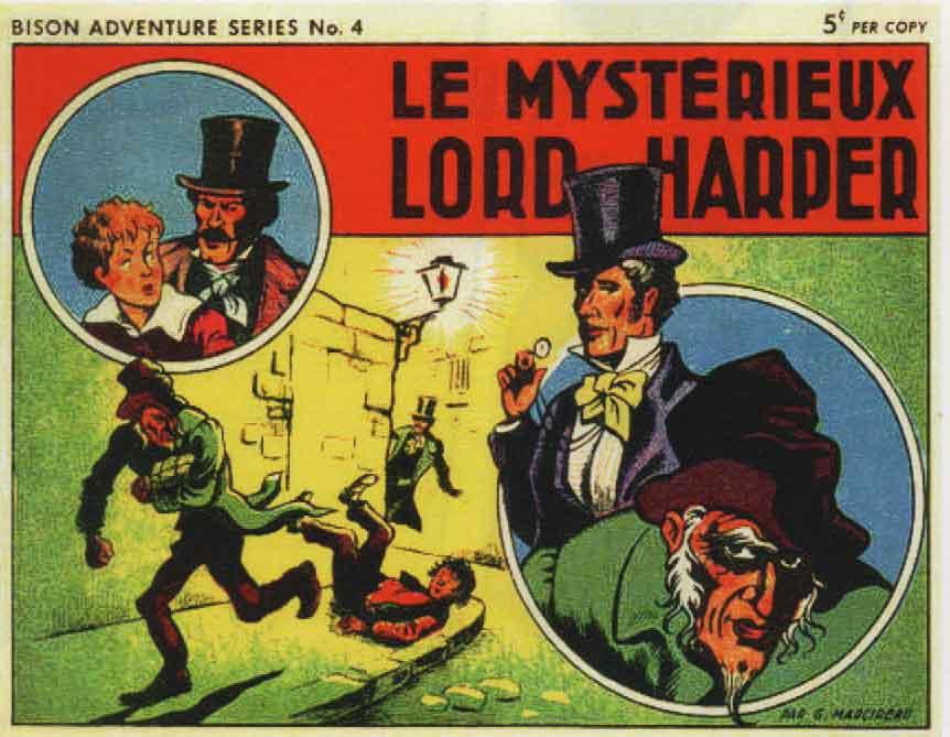 « Le Mystérieux Lord Harper » Collection Bison n° 4 (éd. canadienne,1948).