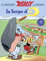 Une édition anniversaire pour « La Serpe d'or », aventure parue en 1960 dans Pilote.