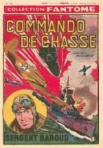 Sergent Baroud dans « Commando de chasse » Collection Fantôme n° 20 (01/1950).
