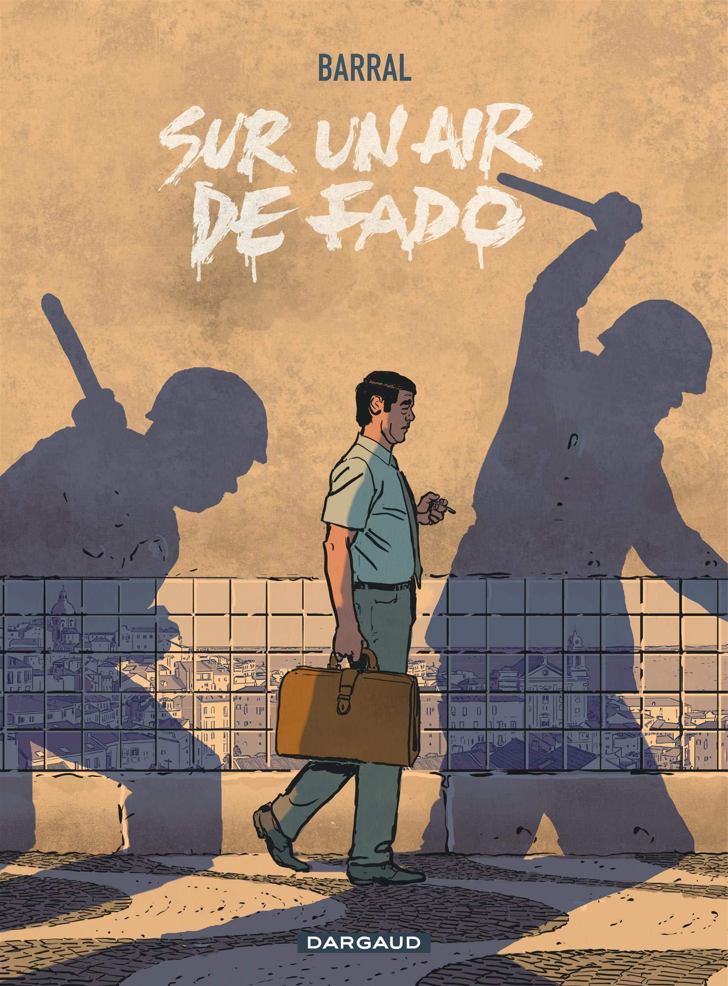 La dictature est toujours un lourd fado... (Dargaud 2021).
