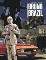 les-nouvelles-aventures-de-bruno-brazil-black-program-tome-1