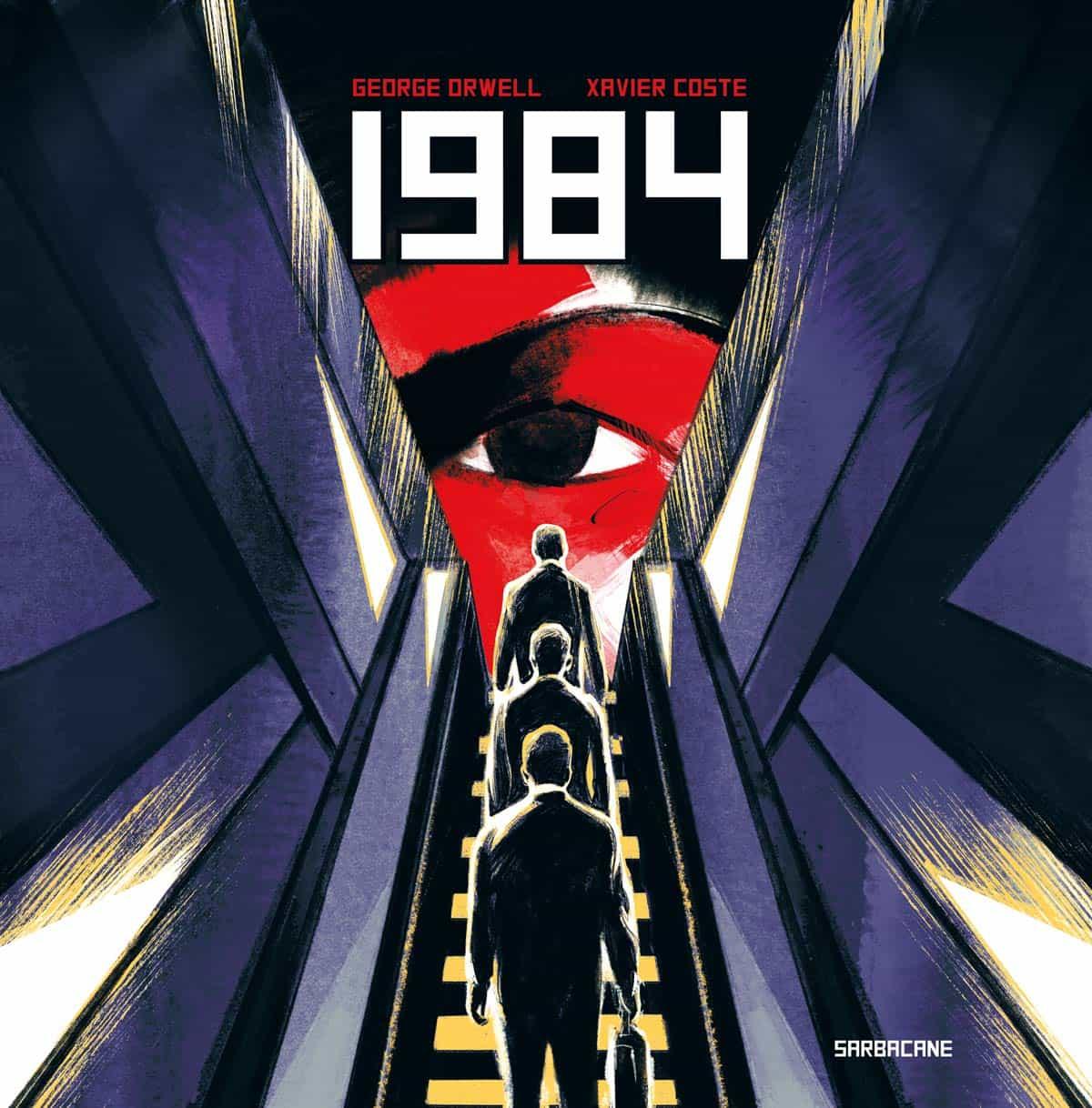 « 1984 » par Xavier Coste (Sarbacane, 2021) : couverture et extraits.