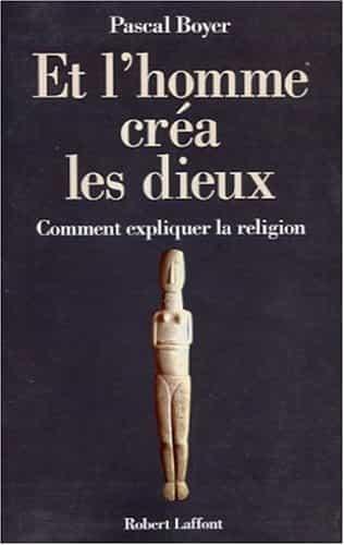 Couvertures de la 1ère édition (Robert Laffont, 2001) et de l'édition poche (Folios essais n° 414, 2003) de l'essai de Pascal Boyer.
