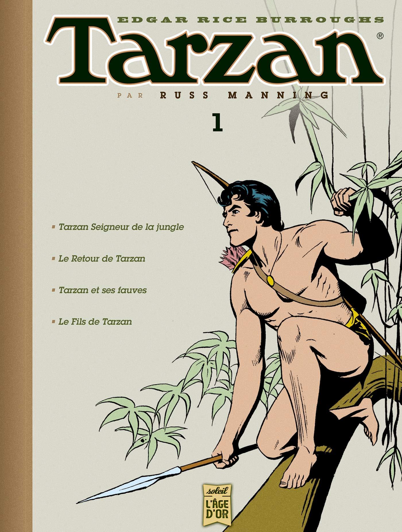Couverture du premier volume de l'intégrale « Tarzan », paru en 2010 (Soleil US Comics) et regroupant des histoires dessinées par Russ Manning.