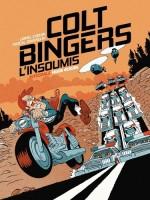 « Colt Bingers  l'insoumis » par Lionel Chouin et Pascal Jousselin