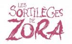 Les Sortilèges de Zora titre