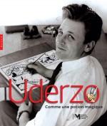 Uderzo, tombé dans la marmite... (couverture et extraits du catalogue d'exposition ; Hazan, 2021).