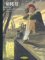 Couverture de l'intégrale proposée dans un tirage limité par les librairies Album/Multi BD (2005).